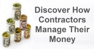 Discover how contractors manage money