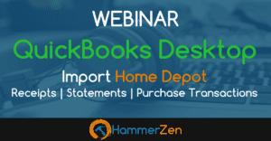 HammerZen Webinar for QuickBooks Desktop and Home Depot