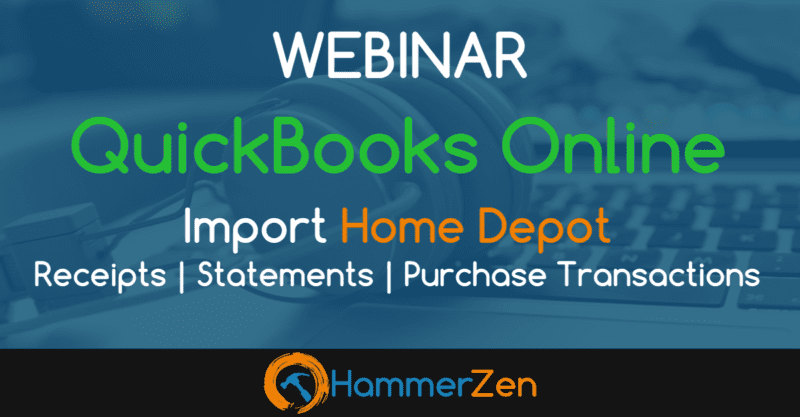 HammerZen webinar for QuickBooks Online with Home Depot