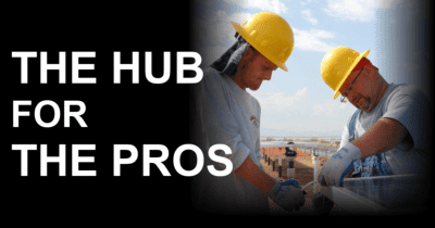 The Hub for all Contractors and Pros